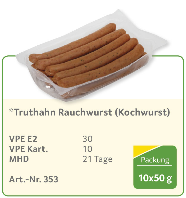 *Truthahn Rauchwurst (Kochwurst)